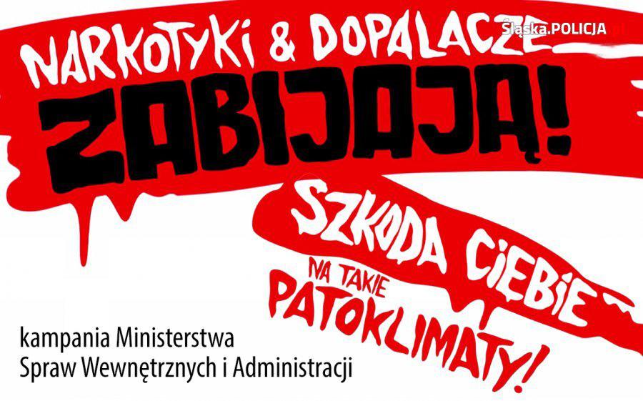 """""""Narkotyki i dopalacze zabijają"""" - kampania MSWiA"""