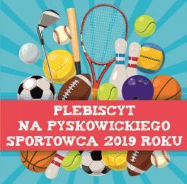 Pyskowicki sportowiec roku 2019 - głosowanie